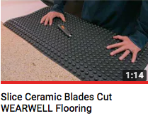 Slice Ceramic Blades Cut WEARWELL Flooring